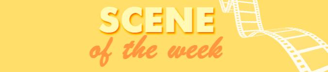 sceneof theweek